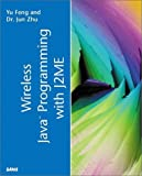 img - for Wireless Java Programming with Java 2 Micro Edition (Sams white book) by Yu Feng (2001-05-21) book / textbook / text book
