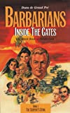 Barbarians Inside the Gates 9780945001799