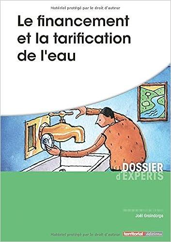 Téléchargement Le financement et la tarification de l'eau pdf ebook