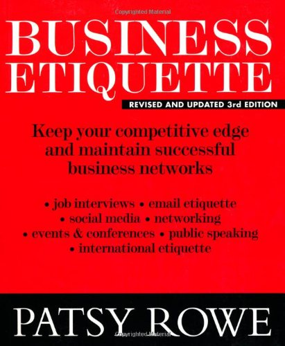 Download Business Etiquette: Keep your competitive edge and maintain successful business networks pdf epub