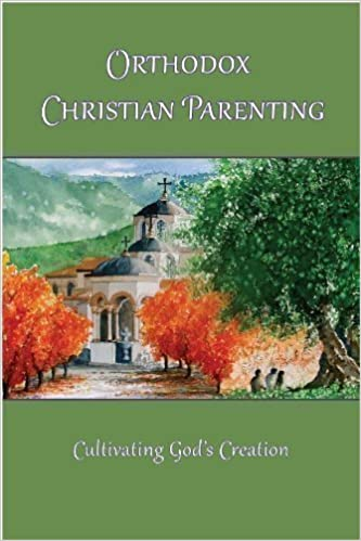 Orthodox Christian Parenting - Cultivating God\'s Creation: Marie L ...