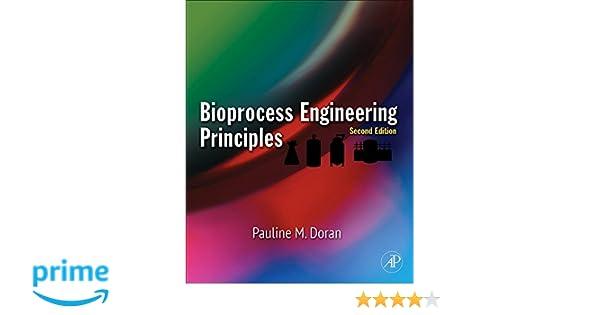 Bioprocess engineering principles pauline m doran phd bioprocess engineering principles pauline m doran phd 9780122208515 amazon books fandeluxe Gallery