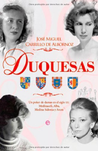 Descargar Libro Duquesas J.m. Carrillo De Albornoz