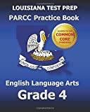LOUISIANA TEST PREP PARCC Practice Book English Language Arts Grade 4, Test Master Test Master Press Louisiana, 1500207039
