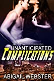Unanticipated Complications