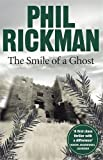 Front cover for the book The Smile of a Ghost by Phil Rickman