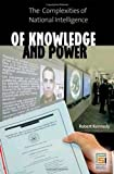 Of Knowledge and Power, Robert Kennedy, 0275994430