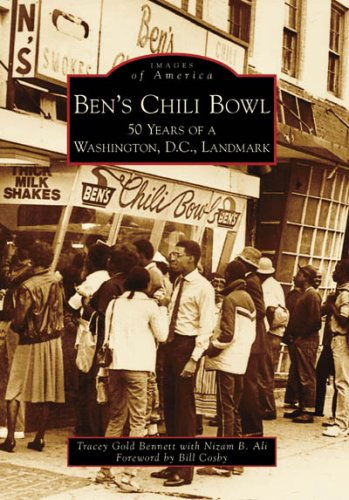 Ben's Chili Bowl: 50 Years of a Washington, D.C. Landmark (Images of America) (Best Chili In Dc)