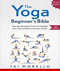 Discover why  Robert Downey Jr, Jennifer Aniston, and Russel Brand all set aside time off their busy schedules to engage in the life-changing practice of Yoga.  NOW IN THIRD EDITION WITH OVER 60 POSES AND SAMPLE SEQUENCES TO HELP YOU GET STA...