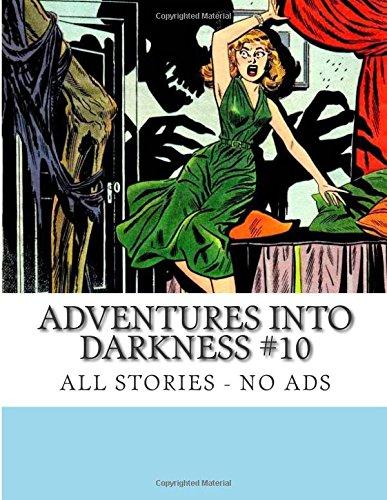 Adventures Into Darkness #10: All Stories - No Ads pdf epub