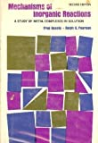 Mechanisms of Inorganic Reactions, Fred Basolo and R. G. Pearson, 047105545X