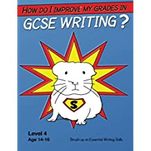 How Do I Improve My Grades In GCSE English? (Part 1): An Essential guide for all students