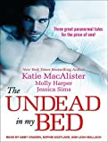 The Undead in My Bed by Molly Harper (2012-09-25)