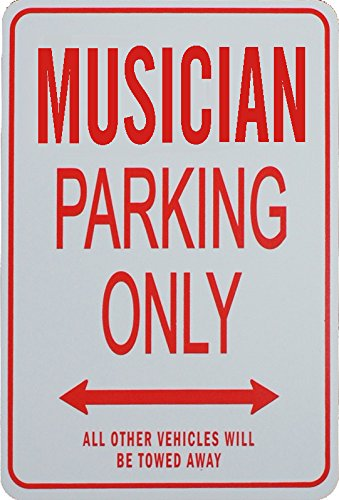 MUSICIAN Parking Only Sign funparkingsigns PS-MUSICIAN