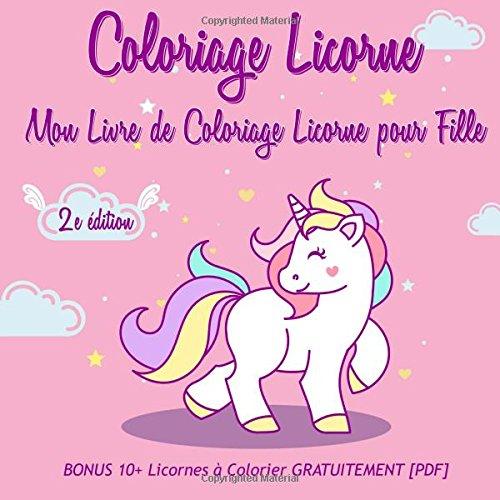 Coloriage De Licorne Deja Colorier.Coloriage Licorne Mon Livre De Coloriage Licorne Pour Fille 2e