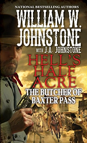 The Butcher of Baxter Pass (Hell's Half Acre)
