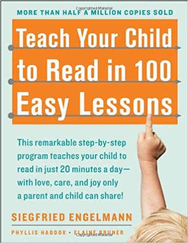 com teach your child to in easy lessons  com teach your child to in 100 easy lessons 8601300365237 siegfried engelmann phyllis haddox elaine bruner books