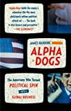 Alpha Dogs, James Harding, 0374531757