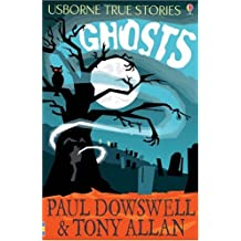 Ghosts (Usborne True Stories)