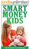 Smart Money Kids: Money Management Concepts for Children