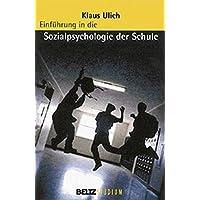 Einführung in die Sozialpsychologie der Schule (Beltz Studium)