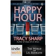 Jack Daniels and Associates: Happy Hour (Kindle Worlds) (A Lt. Jack Daniels/Leah Ryan Mystery Book 1)