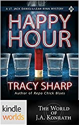 Jack Daniels and Associates: Happy Hour (Kindle Worlds) (A Lt. Jack Daniels/Leah Ryan Mystery Book 1)