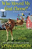 img - for Who Moved My Goat Cheese? book / textbook / text book