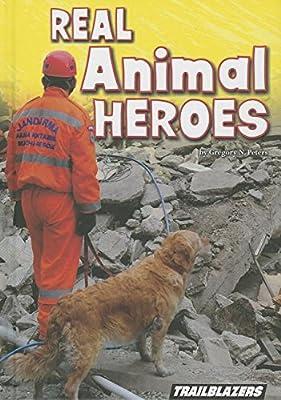 Real Animal Heroes: Gregory N Peters: Amazon com