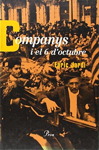 Companys i el 6 d'octubre (Catalan Edition)