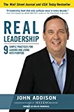 img - for Real Leadership: 9 Simple Practices for Leading and Living with Purpose book / textbook / text book