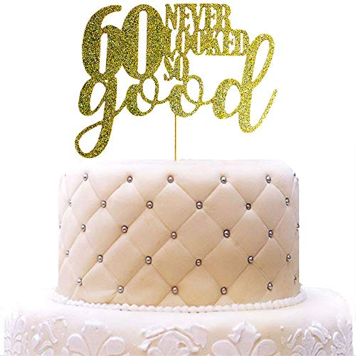 60 Never Looked So Good Cake Topper for 60th Birthday Wedding Anniversary Party Decorations Gold Glitter -