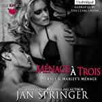 Menage a Trois: Includes Menage and Marley's Menage | Jan Springer