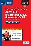 concours commun agent des finances publiques douanes et ccrf tout en un cat?gorie c concours 2016 2017