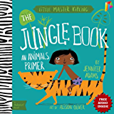 Jungle Book A BabyLit® Animals Primer: --- Free Audio Book Inside