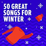 50 Great Songs for Winter