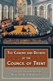 img - for The Canons and Decrees of the Council Of Trent book / textbook / text book