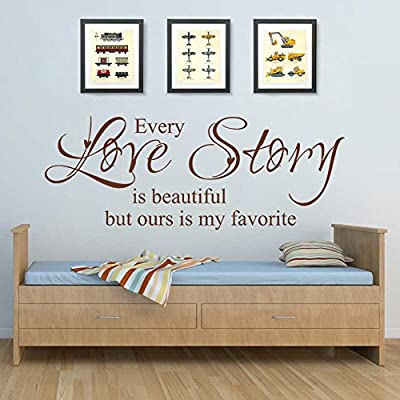 Romantic Love Saying Decal Vinyl Love Quote Love Wall Sticker Words Phrase Letters Master Bedroom Wall Art Decor - Every Love Story Is Beautiful But Ours Is My Favorite