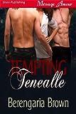 Tempting Tenealle (Siren Publishing Menage Amour)