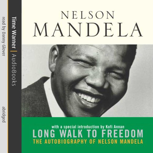 Long Walk to Freedom: The Autobiography of Nelson Mandela by Hachette Audio UK