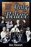 Only Believe, Don Stewart, 156043340X