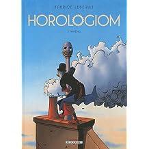 HOROLOGIOM T.03 : NAHÉDIG N.E.