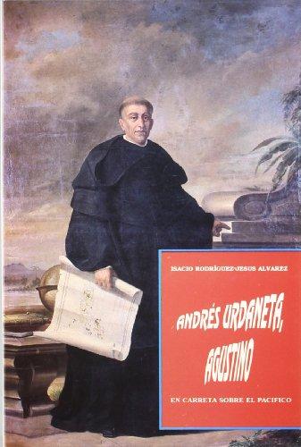Descargar Libro Andrés Urdaneta, Agustino En Carreta Sobre El Pacifico Isacio Rodriguez