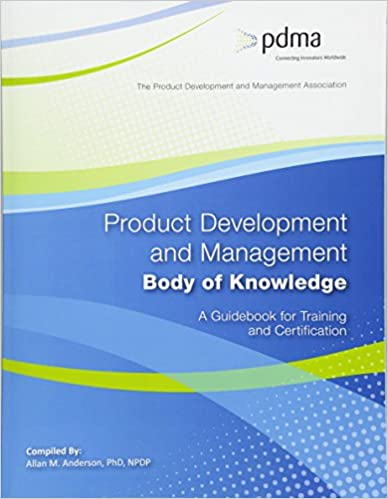 A Guidebook for Training and Certification Product Development and Management Body of Knowledge