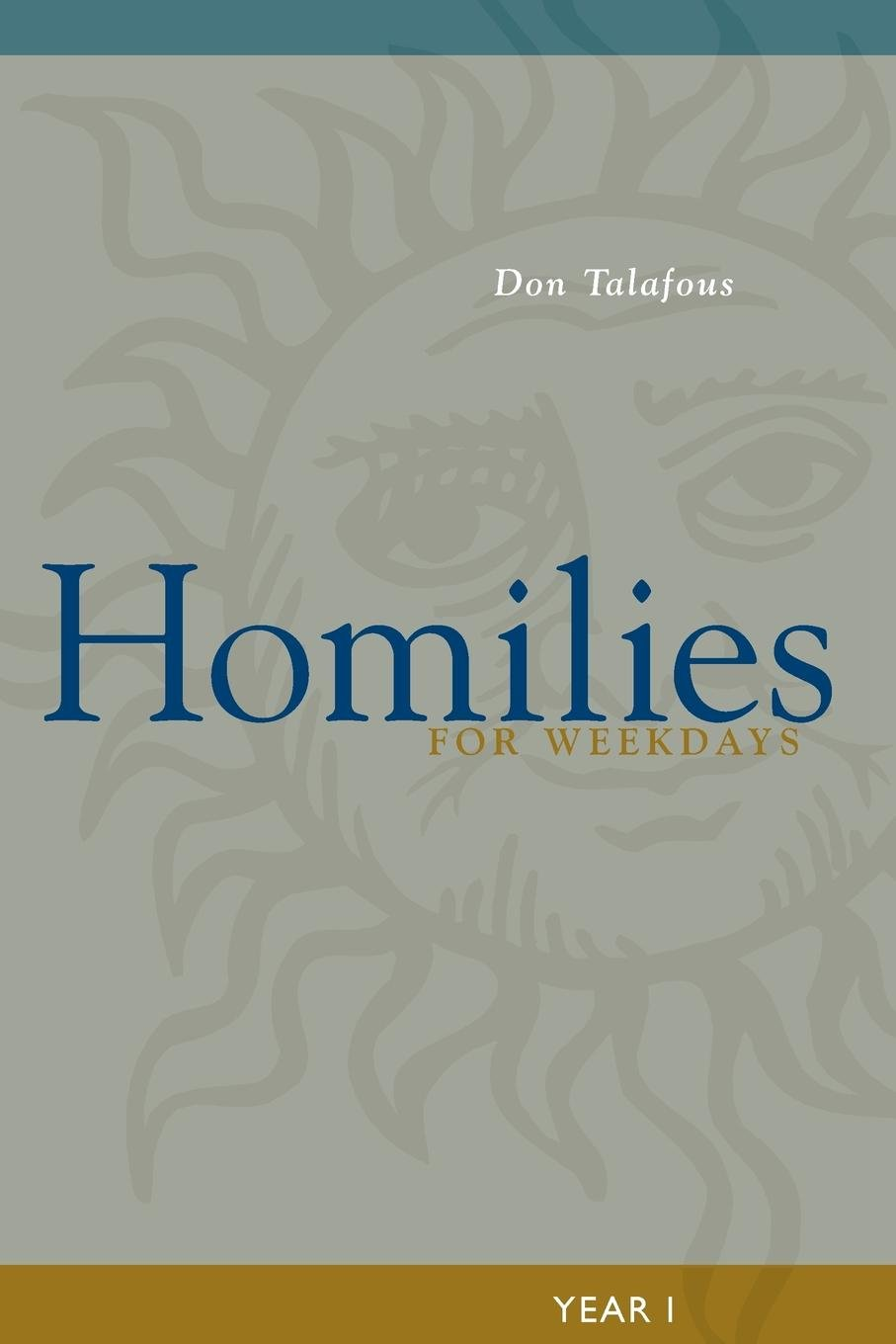Homilies for Weekdays: Year 1