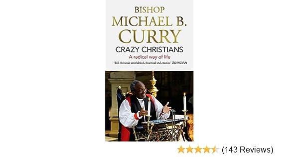 crazy christians a radical way of life
