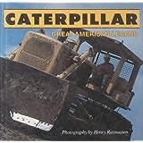 Caterpillar: Great American Legend