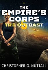 The Outcast (The Empire's Corps Book 5)