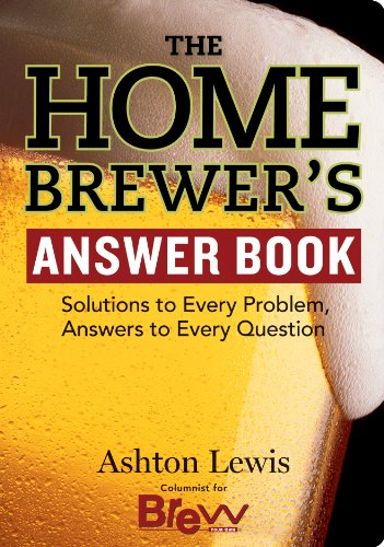 The homebrewers answer book solutions to every problem answers to the homebrewers answer book solutions to every problem answers to every question answer fandeluxe Images