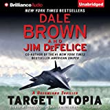 Target Utopia: Dale Brown's Dreamland, Book 16